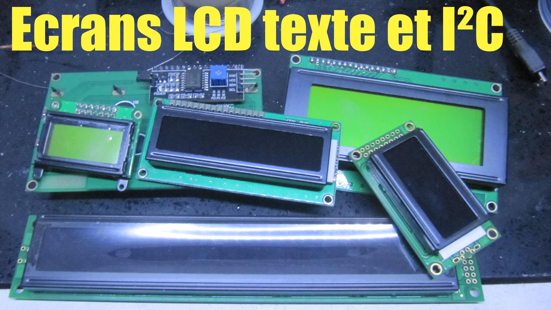 vignette vidéo écrans LCD texte et conversion I2C